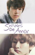 Señales De Amor [EunHae] Adaptación by anaileekim