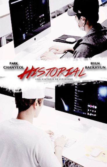 Historial 「Chanbaek」