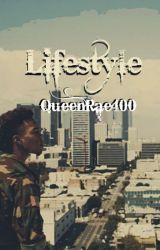 Lifestyle by QueenRae400