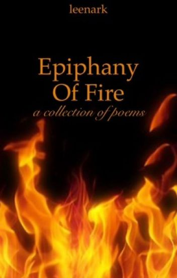 Epiphany Of Fire