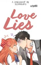 Love Lies (One Shoot) by wtpd69