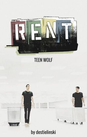 RENT { teen wolf AU } by destielinski