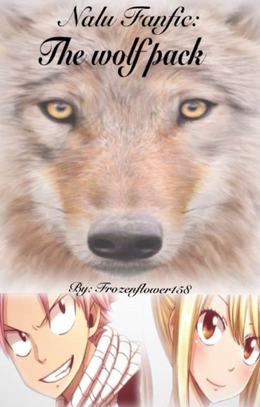 Nalu Fanfic: The Wolf Pack