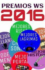 Premios WS 2016 {CERRADO} by PremiosWS