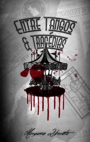 Entre Tangos & Tragédias