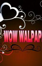W0₩ W4LPAP€R by latifah981