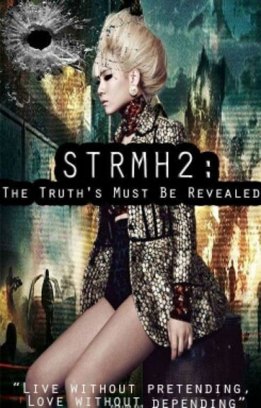 STRMH2:The Truth's Must Be Revealed [[Complete But Still Editing]]