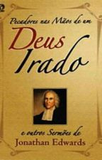 Pecadores Nas Maos De Um Deus Irado by EricAraujojc