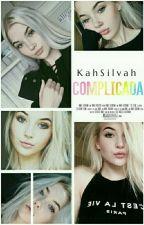 Complicada by KahSilvah