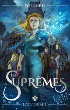 Suprêmes, l'académie. by wylene_g