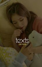 texts | 쟈니 by soph-reme