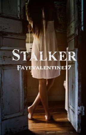 Stalker by Fayevalentine17