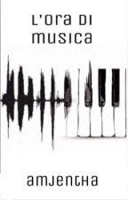 L'ora di musica by amjentha