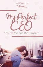 My Perfect CEO by Talinaa_