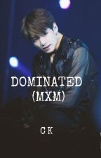 Dominated- Male Version- Jungkook (BTS) by GlamArmyGirl93