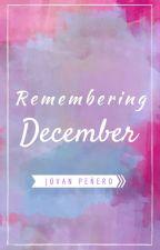 Remembering December by JovanPenero
