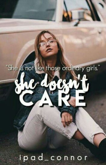 She Doesn't Care