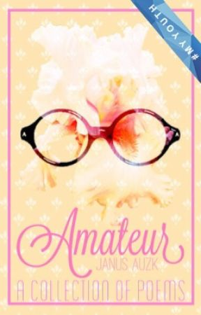Amateur | A Collection of Poems by JoelleAu_
