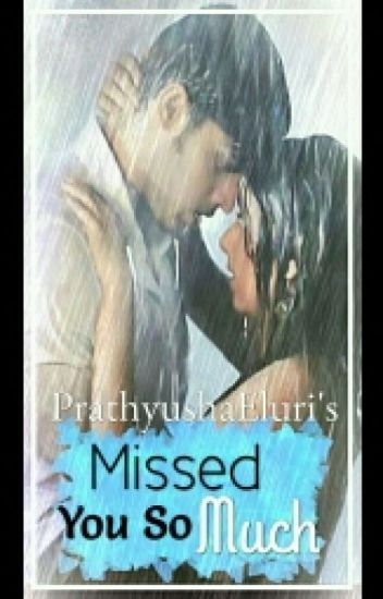 MaNan SS MISSED U SO MUCH ( COMPLETED) EDITED