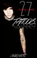 27 Tattoos by Cindyduarte