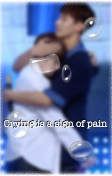 Crying is a sign of pain