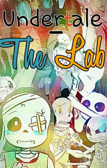 Undertale - The Lab