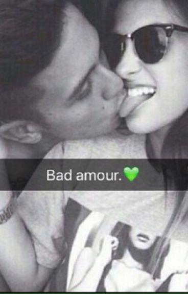 Bad amour