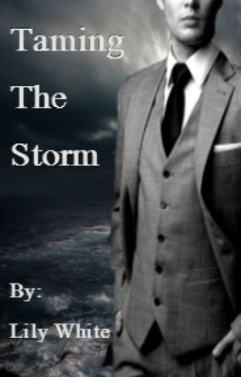 Taming the Storm- a Storm and Silence Fanfiction