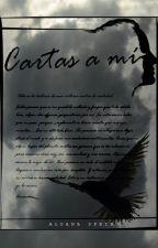 Cartas a mí. by aldisf
