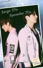 Forget Me Remember Me (Vkook) by VKook_Poison