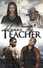 Honor Thy Teacher by iSierraa