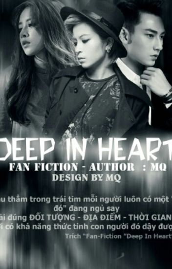 [Fanfiction] • DEEP IN HEART