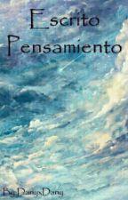 Escrito Pensamiento by Daniella-Paz