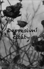 Depresivní Citáty♡ by ImYourNightmare666