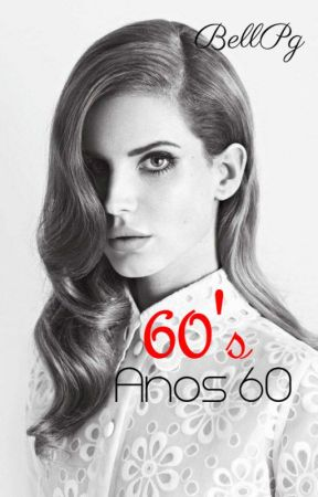60's-Anos 60 by BellPg