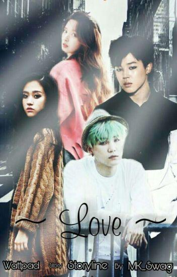 [BTS FICTION] Love