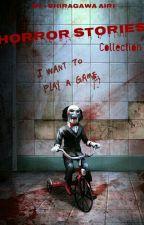 Horror Short Stories Collection by ShiragawaAiri