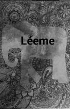 Léeme. by bbbaaannnssshhheeee