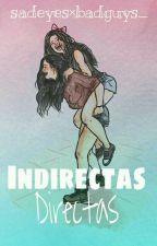 Indirectas, directas ⇨Camren. by sadeyesxbadguys_