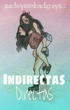 Indirectas, directas ⇨Camren. by sadeyesxbadguys_