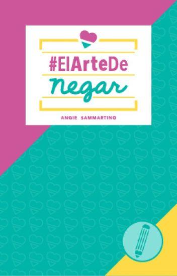 #ElArtedeNegar