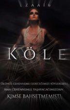 KÖLE by EZAA16
