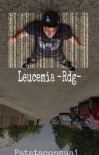 Leucemia ~Rdg~ #SalseoAwards by yongobongomanda