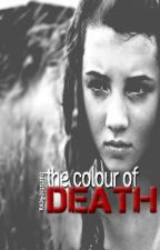 The Colour of Death by bacutie4eva