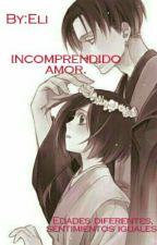 Incomprendido Amor by Eli-CoGu