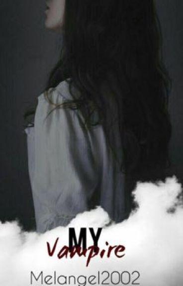 My Vampire {#Wattys2016}