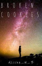 Broken Cookies by Ali_Nicole_