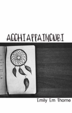 Acchiappaincubi by realemilythorne