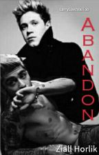 Abandon [Ziall] by LarryLoveYouToo