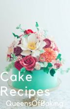 Cake Recipes by QueensofBaking